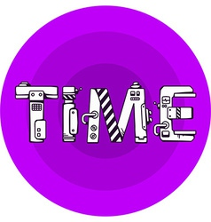 Bright of the word time in techno style on a vector