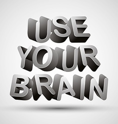 Use your brain vector