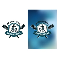 International shipbuilders emblems or logos vector