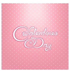 Valentines day calligraphy lettering design vector