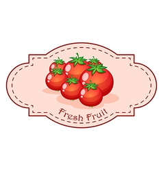 A fresh fruit label with fresh tomatoes vector