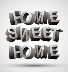 Home sweet home phrase vector