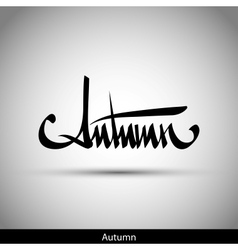 Autumn hand lettering - handmade calligraphy vector
