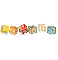 Word beauty written with alphabet blocks vector