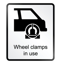 Wheel clamp information sign vector