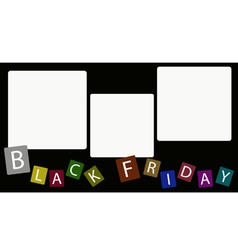 Three square label on black friday background vector