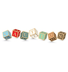 Word caution written with alphabet blocks vector