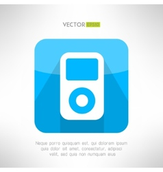 Musical pleer icon in modern flat design portable vector