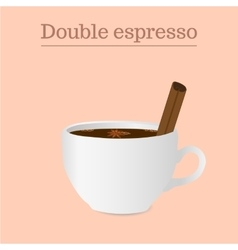 Cup of double espresso or americano with spices vector