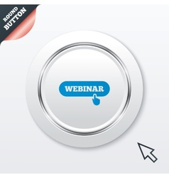 Webinar with hand pointer sign icon web study vector