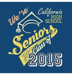 California high school seniors t-shirt vector