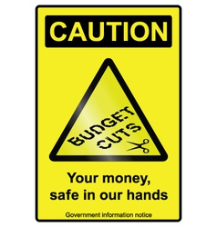 Budget cuts hazard sign vector