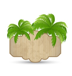 Wooden advertising signboard with palms isolated vector
