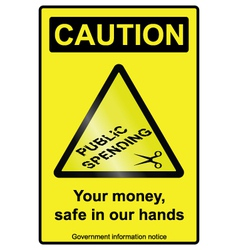 Public spending cuts hazard sign vector