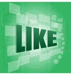 Like word on digital screen - social concept vector