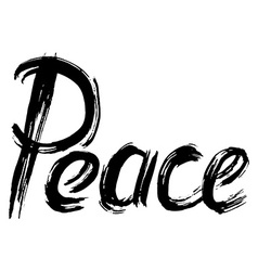 Peace hand lettering handmade calligraphy vector