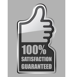 Glass thumb up satisfaction guaranteed label vector