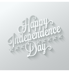 Independence day cut paper lettering background vector