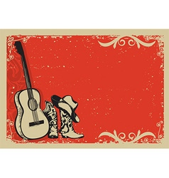 Vintage poster with cowboy boots and music guitar vector