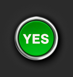 Yes button 3d green glossy metallic icon vector