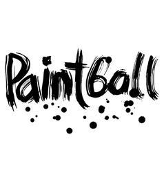 Paintball hand lettering handmade calligraphy vector