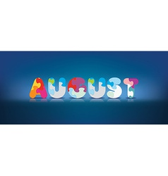 August written with alphabet puzzle vector