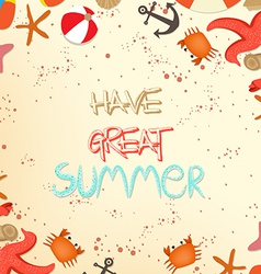 Have great summer holidays vector
