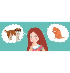 Girl thinking whom to choose cat or dog vector