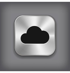 Cloud icon - metal app button vector