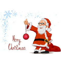Santa holding in hands a christmas ball and bag vector