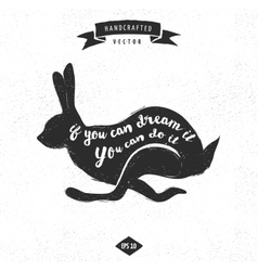 Inspiration quote vintage design label - rabbit vector