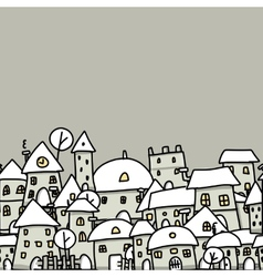 Winter city sketch seamless pattern for your vector