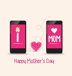 Mothers day connecting love together by phone vector