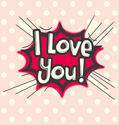 Love comic speech bubble vector