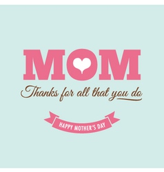Mothers day card green background with quote vector