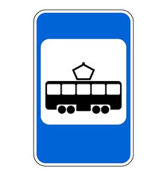 Road sign tram stop vector