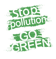 Stop pollution go green graffiti signs vector
