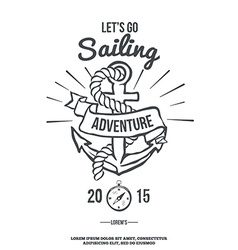 Lets go sailing anchor with banner vector