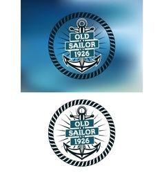 Nautical themed old sailor badge vector