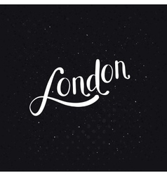 White london message on a dotted black background vector