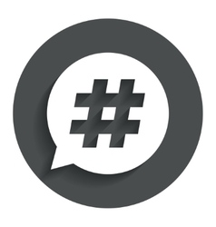 Hashtag speech bubble sign icon vector