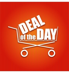Deal of the day poster with a basket vector