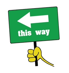 Hand holding green board with this way message vector