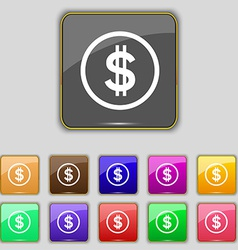 Dollar icon sign set with eleven colored buttons vector