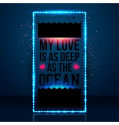 My love is as deep as the ocean typography design vector