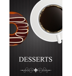 Dessert menu with coffee and donut vector