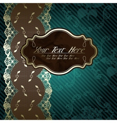 Lacy design with brown label on dark green vector