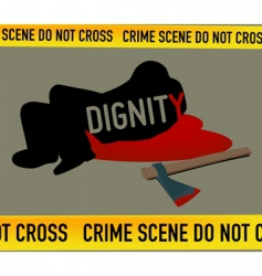 Crime scene dignity is dead vector
