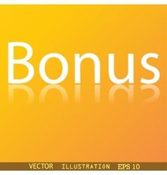 Bonus icon symbol flat modern web design with vector