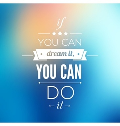 You can do it quote typographical poster design vector